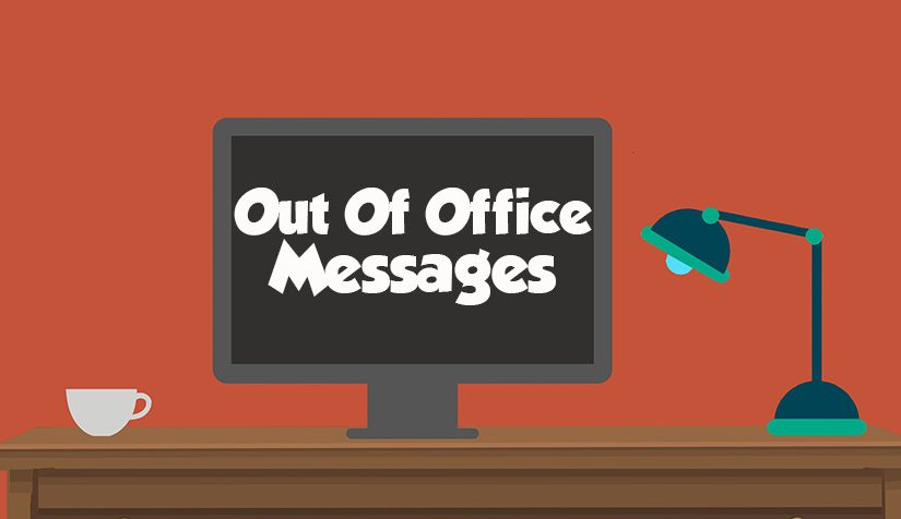 50 Out Of Office Messages and Emails