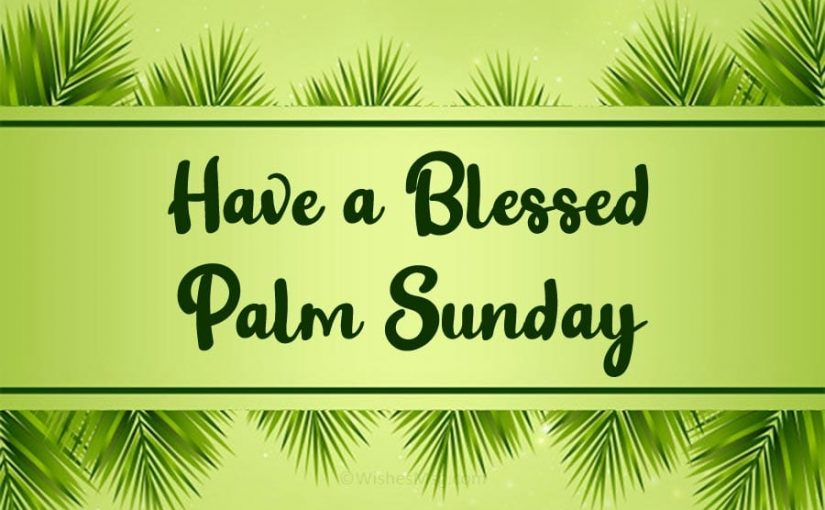 Palm Sunday Wishes and Quotes