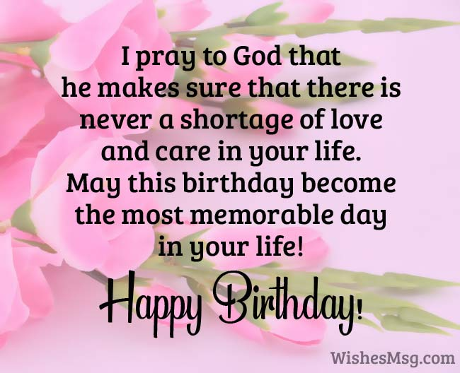May God Adorn Your Life With Everlasting Happiness Beautiful Memories Great Surprises And Countless Successes Happy Birthday Religious Wishes