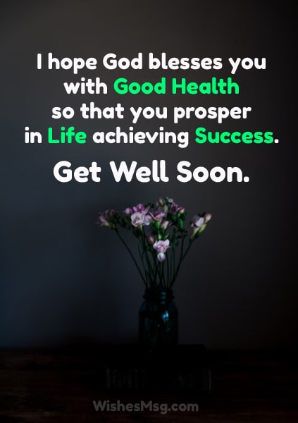 200+ Get Well Soon Messages, Wishes and Quotes - WishesMsg