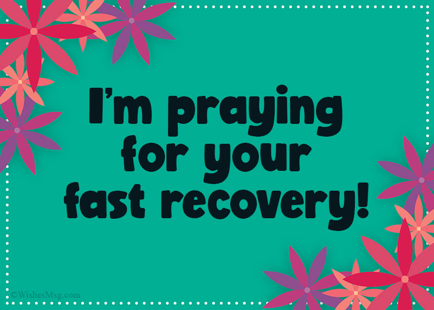 Praying for Your Fast Recovery