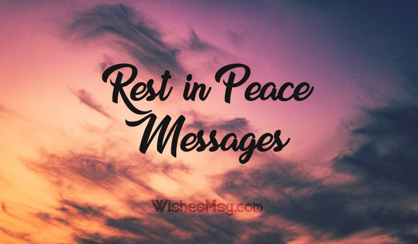 Rest In Peace Messages - Heartfelt RIP Quotes - WishesMsg