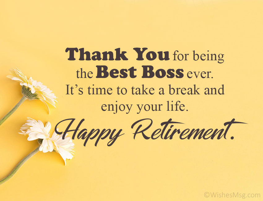 50 Perfect Retirement Wishes For Boss Wishesmsg