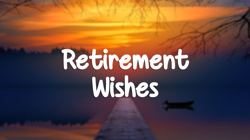 Retirement Wishes For Colleagues - Farewell Messages ...