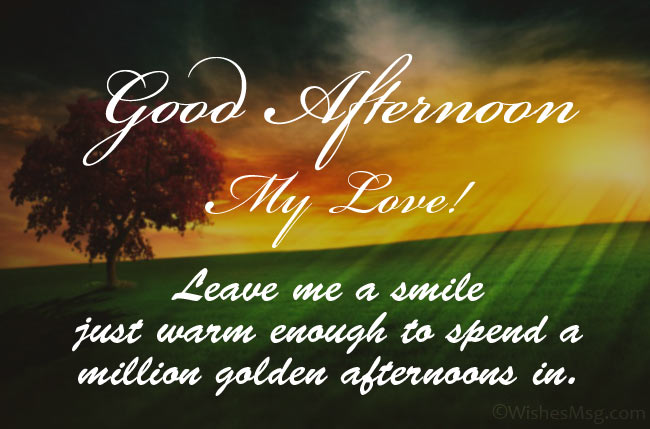 Romantic Good Afternoon Wishes for Her