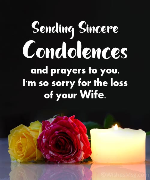 Sincere-Condolence Message on Death of Wife