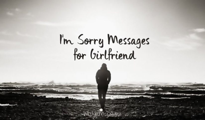 Sorry Messages For Girlfriend – Apology Messages for Her
