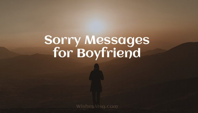 Sorry Messages for Boyfriend - Apology Quotes for Him