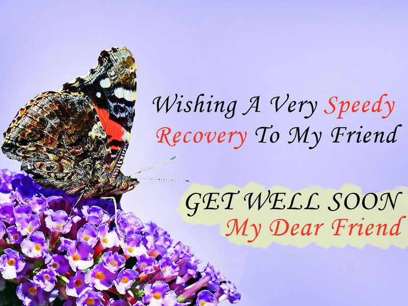 Get Well Soon Wishes For Friend - Heartwarming Get Well Messages