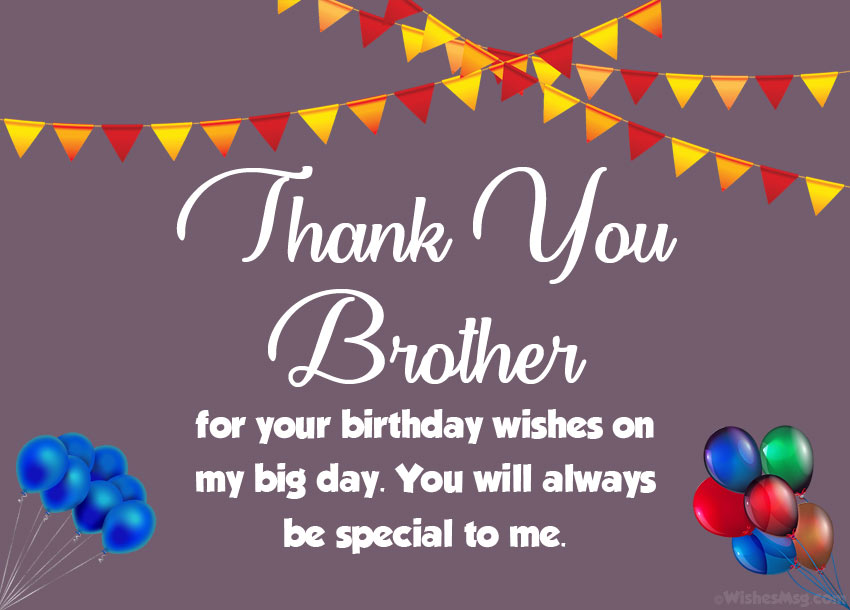 Thank You Brother for Birthday Wishes
