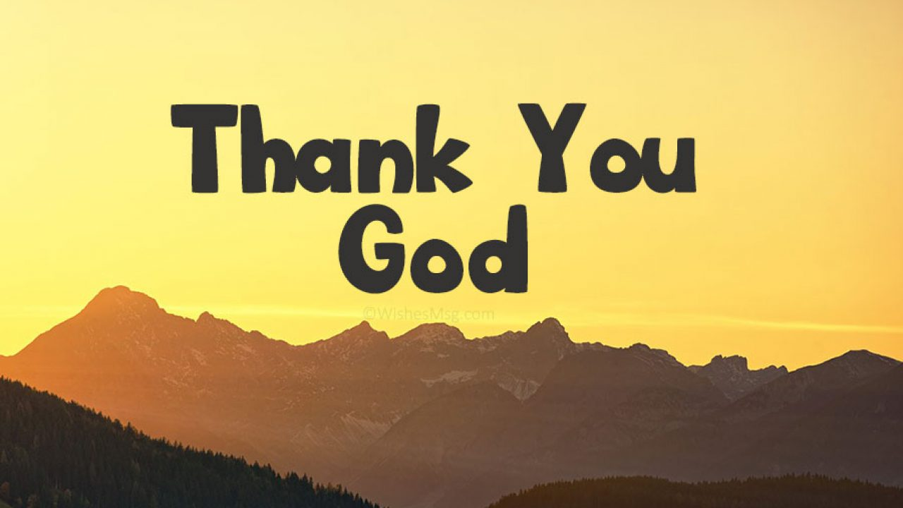 Thank You God Messages and Quotes - WishesMsg