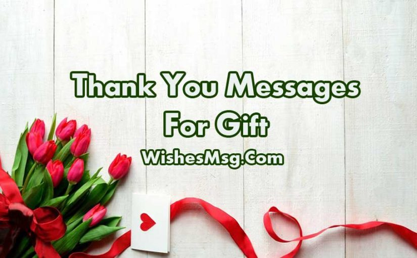 Thank You Message For Gift