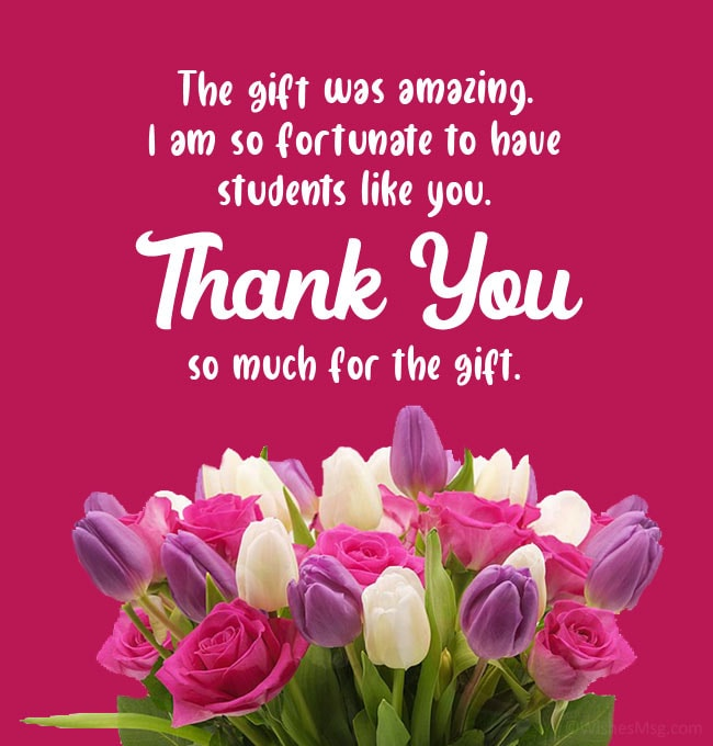 Thank You Message to Students for Gift