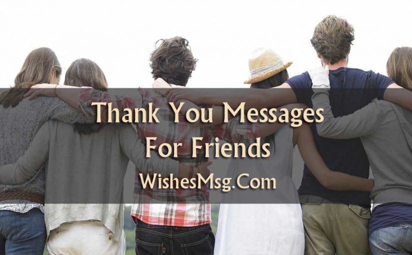 Thank You Messages For Friends - Sweet Notes & Quotes ...