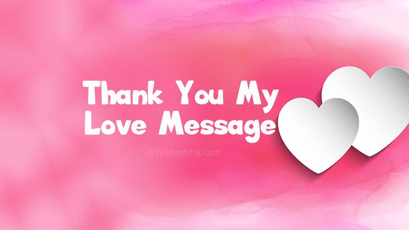 Thank You My Love Messages and Quotes