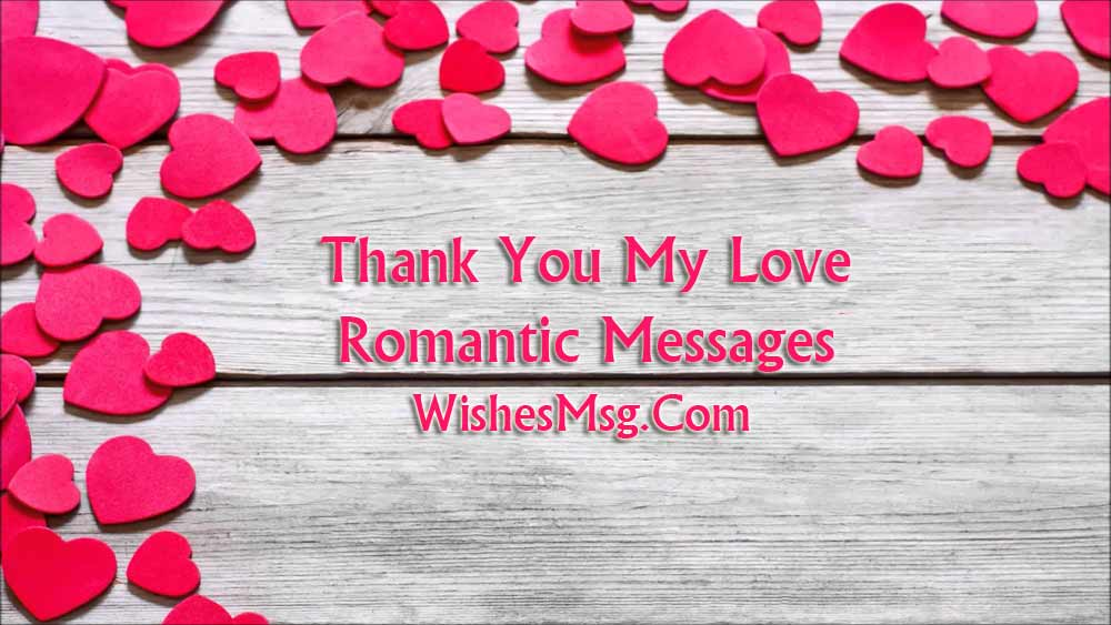 Thank You My Love Messages To Thank Special One - WishesMsg