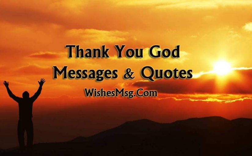Thank You God Messages And Quotes For Everything Wishesmsg
