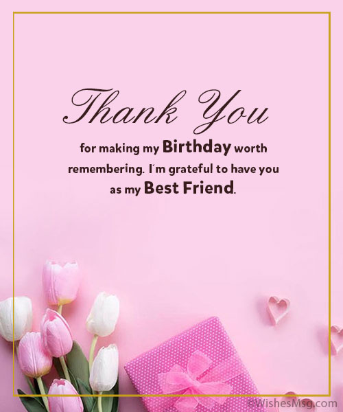 Thanks-for-Birthday-Wishes-To-Best-Friend