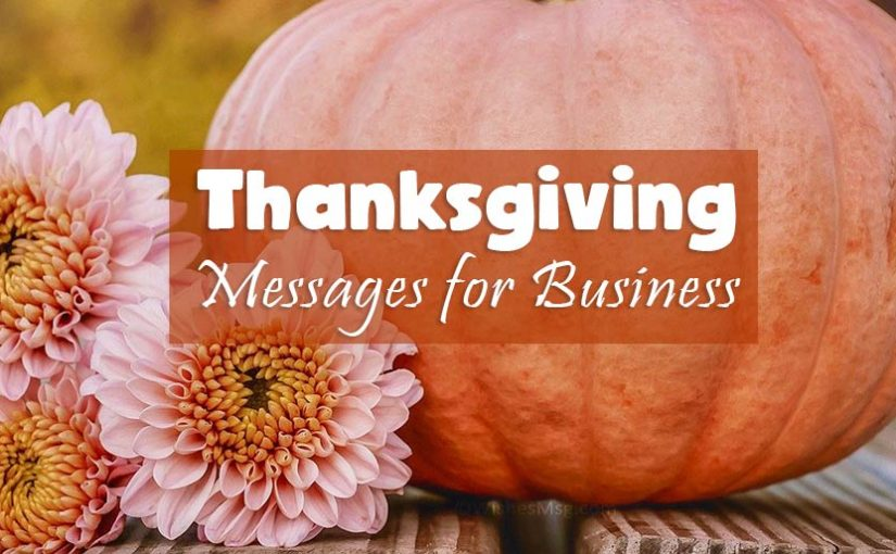 Happy Thanksgiving Messages for Business