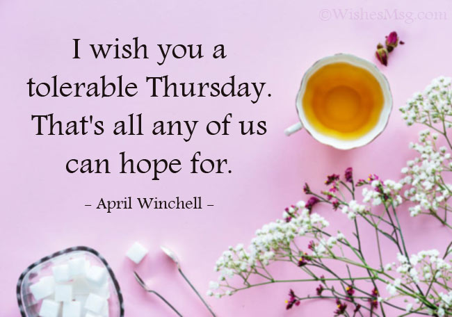 Quotes About Thursday