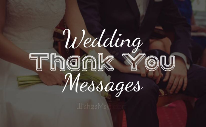 Wedding Thank You Messages & Wording Ideas