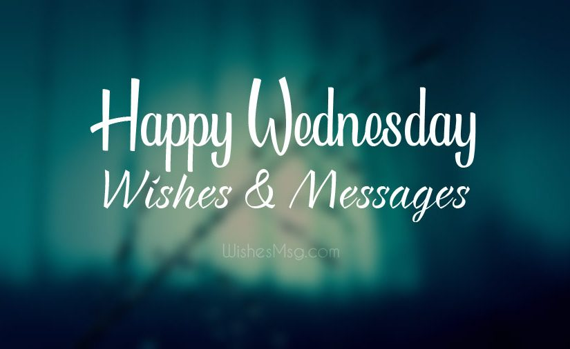 Happy Wednesday Wishes Messages