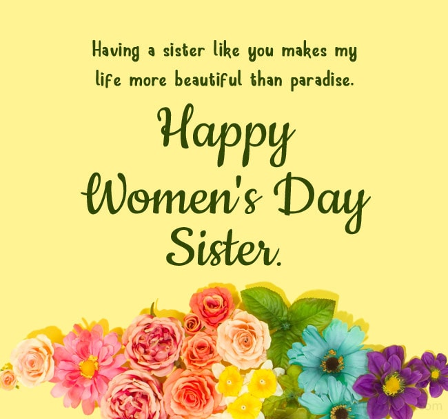 Women's Day Wishes for Sister from Sister