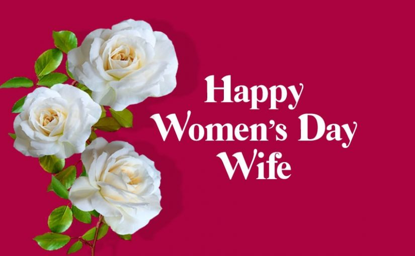 Women's Day Wishes for Wife