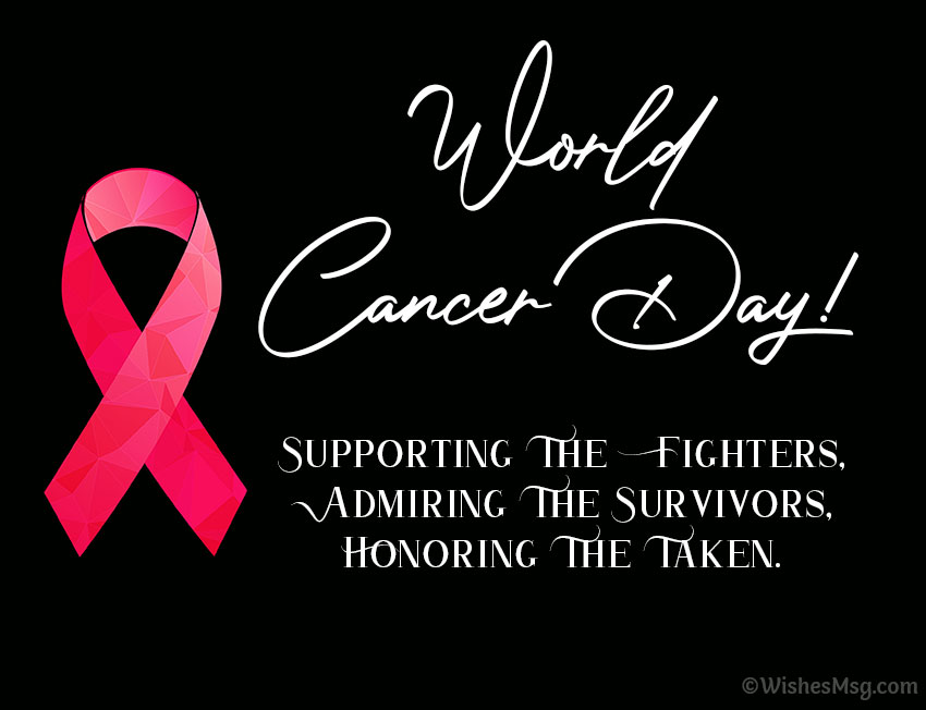 World Cancer Day Wishes Quotes