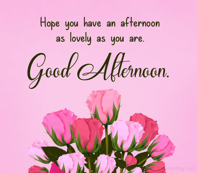 afternoon message for him