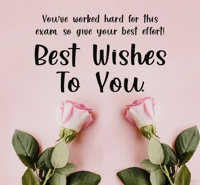 best wishes for exam