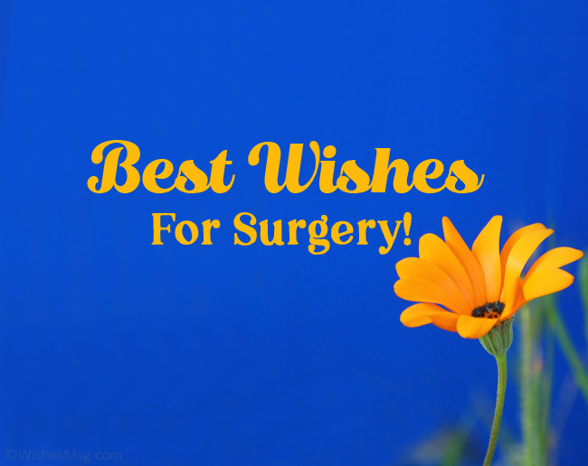 best wishes for surgery