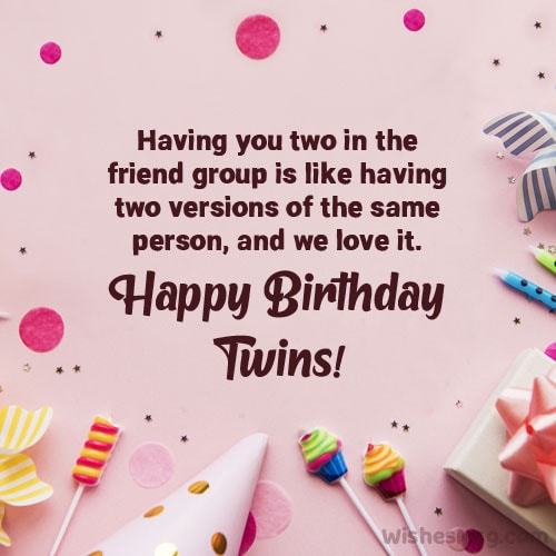birthday wishes for twin friend