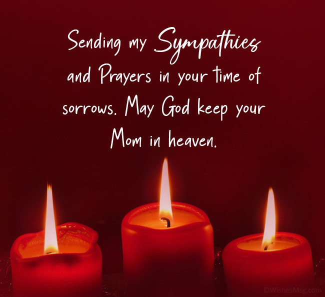 condolence message for friend mother death