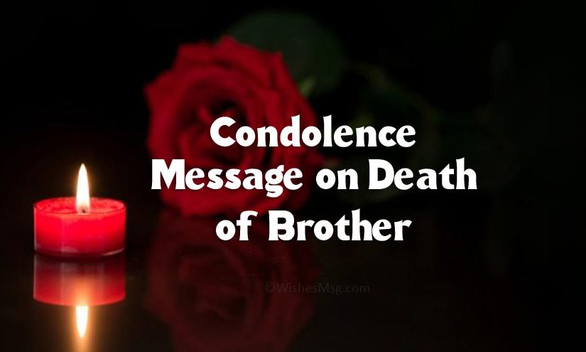 Condolence Messages on Death of Brother