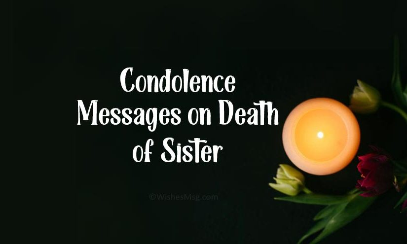 Condolence Messages on Death of Sister
