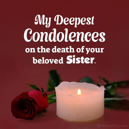 condolences message for loss of sister
