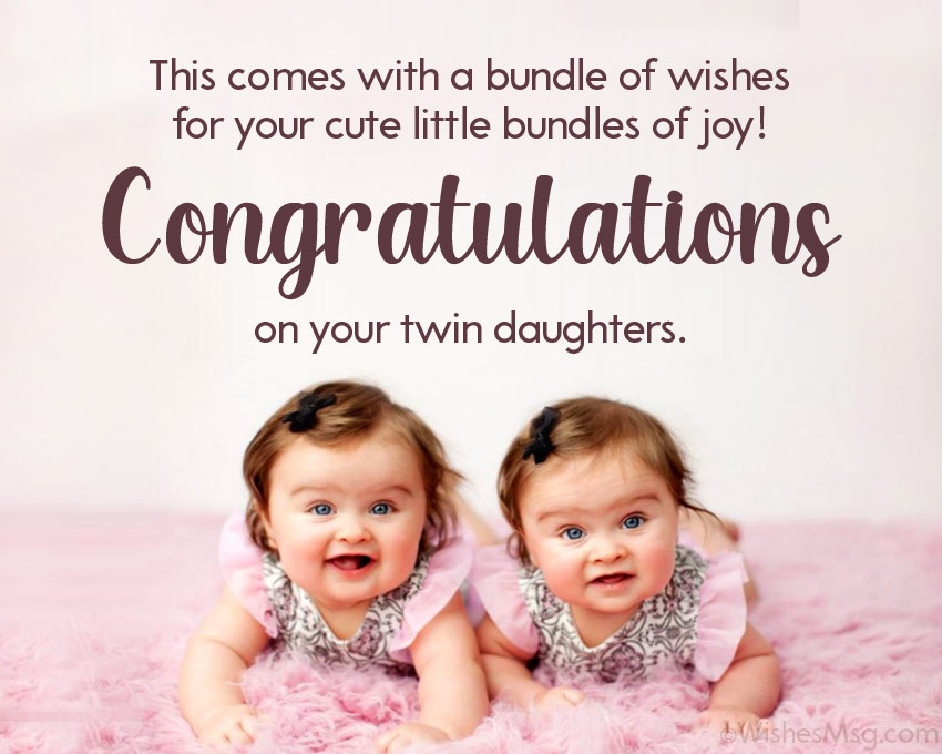 congratulations message for twins baby girl