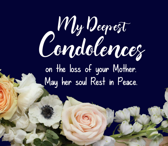 deepest-condolence message on death of mother