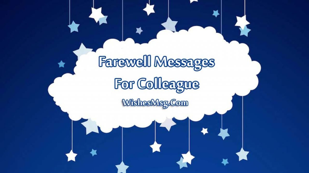 4+ Farewell Messages for Colleague and Coworker  WishesMsg