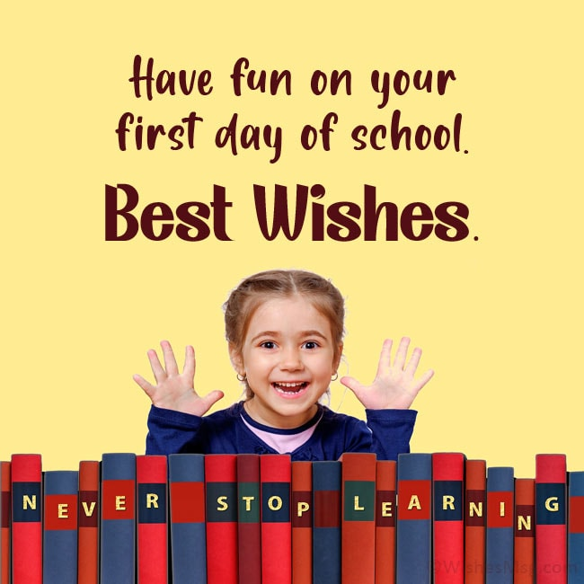 first day of school wishes for girl