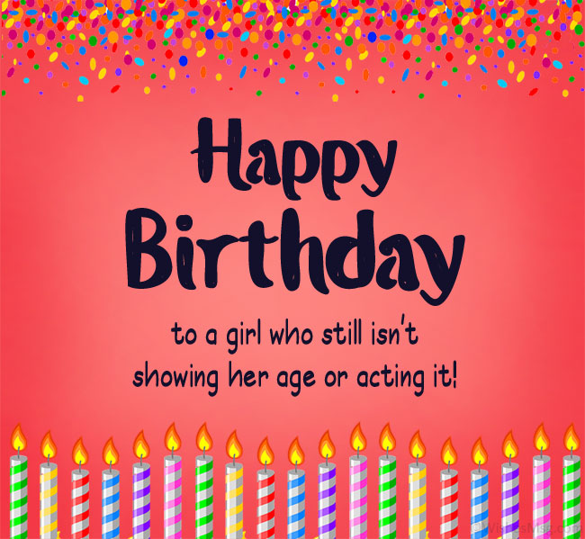 funny birthday wishes to a girl