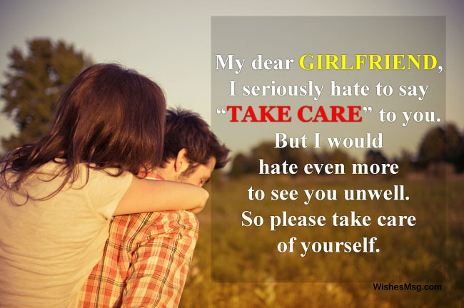 Take Care Messages For Girlfriend Sweet Romantic And Funny