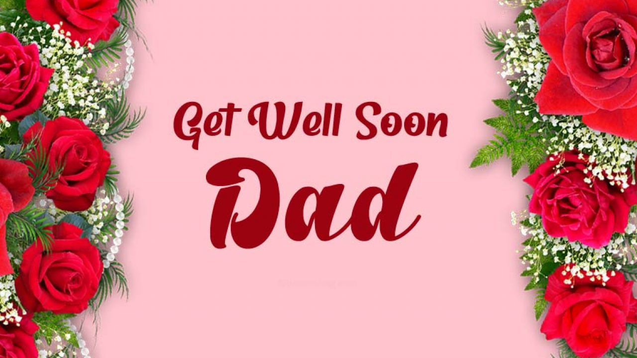Get Well Soon Dad Images