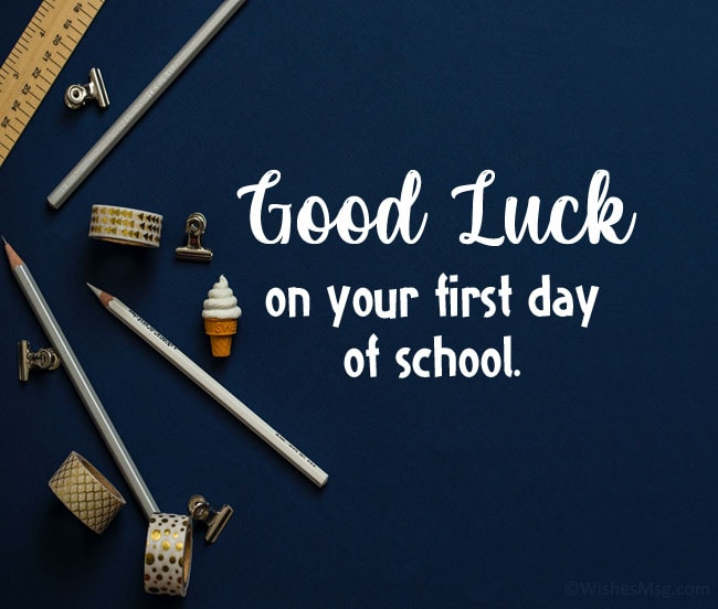 good luck wishes for school