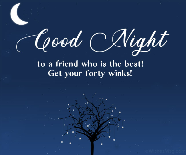 70+ Good Night Messages For Friends - Wishes and Quotes