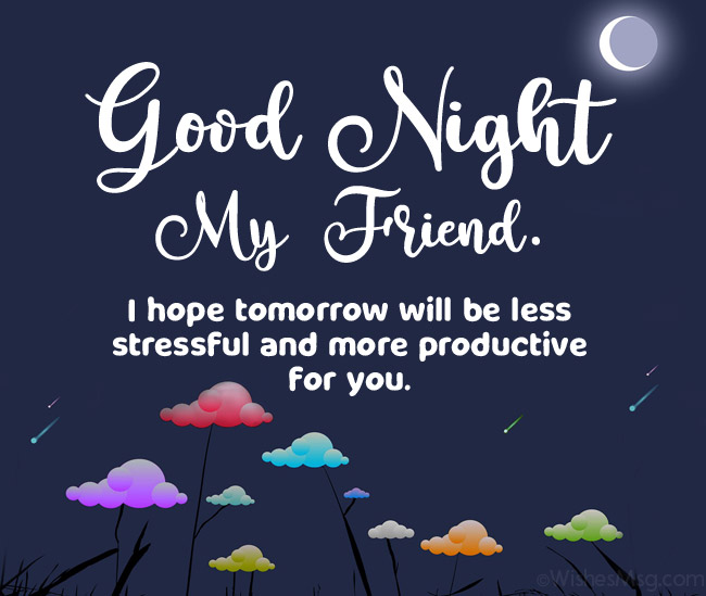70 Good Night Messages For Friends Wishes And Quotes