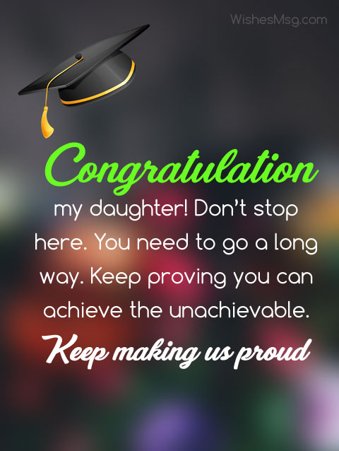 Graduation Wishes for Daughter - Congratulation Messages