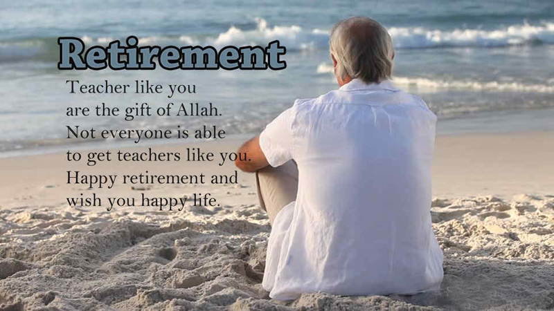 Retirement Wishes For Teachers – Farewell Messages & Quotes