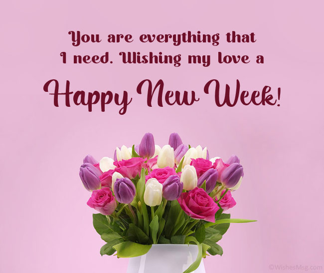 happy new week message